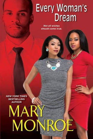Every Woman's Dream (Lonely Heart, Deadly Heart)  by Mary Monroe