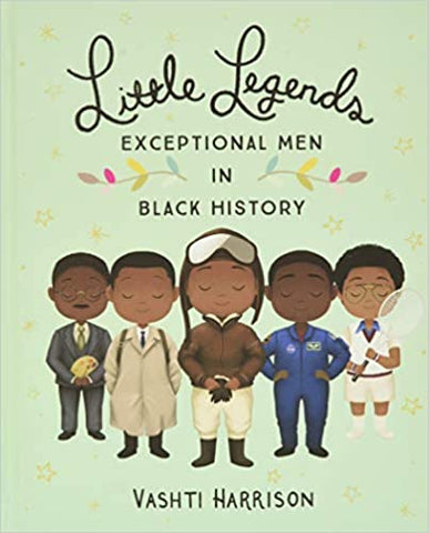 Little Legends: Exceptional Men in Black History Hardcover