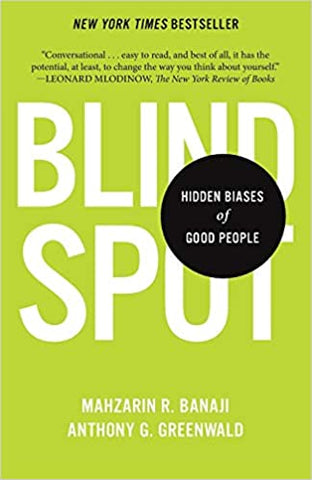Blindspot: Hidden Biases of Good People Paperback