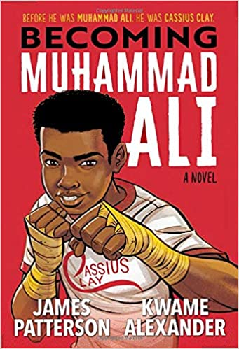 Becoming Muhammad Ali by James Patterson