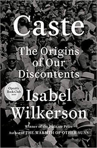 Caste (Oprah's Book Club) : The Origins of Our Discontents