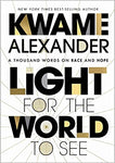 Light for the World to See: A Thousand Words on Race and Hope Hardcover – November 17, 2020