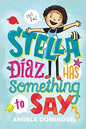 Stella Díaz Has Something to Say (Stella Diaz, 1) Paperback