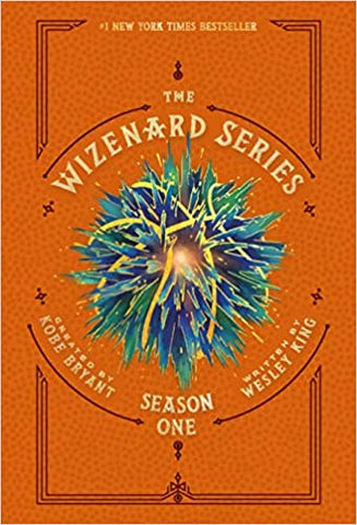 The Wizenard Series: Season One (The Wizenard Series, 2) y Wesley King  (Author), Kobe Bryant (Creator)