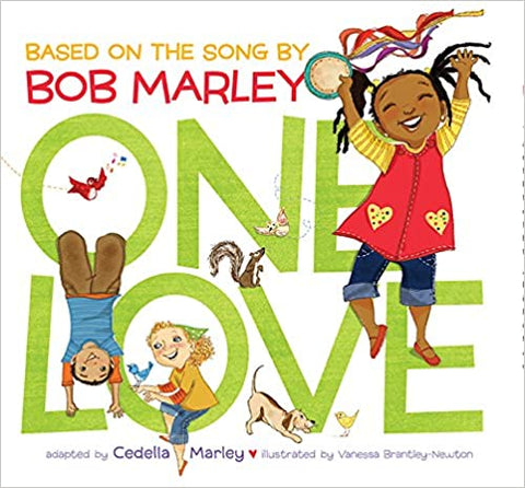 One Love (Music Books for Children, African American Baby Books, Bob Marley Book for Kids) Board book