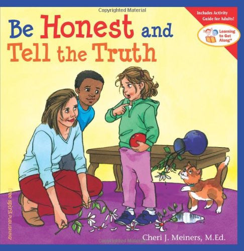 Be Honest and Tell the Truth (Learning to Get Along)