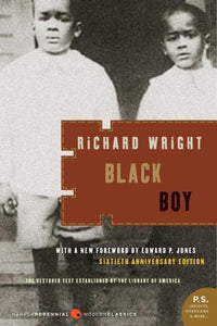 Black Boy By Richard Wright---BACK ORDERED---