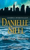 Rushing Waters: A Novel By Danielle Steel