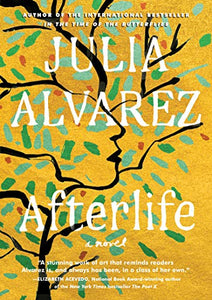 Afterlife  By: Julia Alvarez