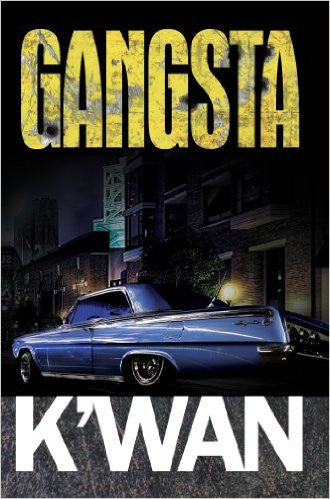 Gangsta (Urban Books) by K'Wan