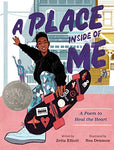 A Place Inside of Me: A Poem to Heal the Heart by Zetta Elliott