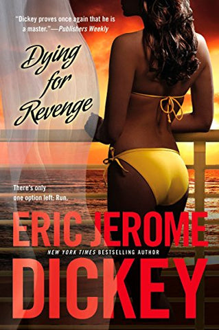 Dying for Revenge (Gideon Series #3) by Eric Jerome Dickey