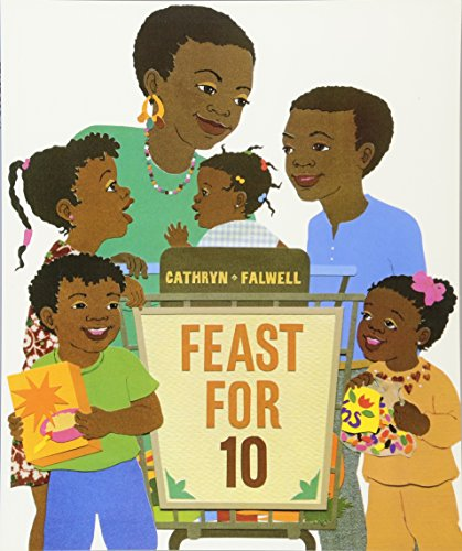 Feast for 10  By: Cathryn Falwell