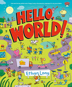 Hello, World!: Happy County Book 1 by Ethan Long