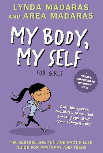 My Body, My Self for Girls, Revised 2nd Edition