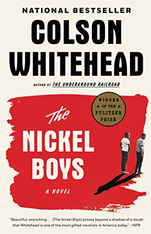 The Nickel Boys: A Novel by Colson Whitehead