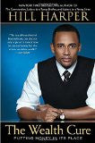 The Wealth Cure by Hill Harper