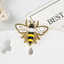 Load image into Gallery viewer, Bee Kind Pin