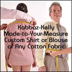 Kabbaz-Kelly 2x2 Cotton or Linen Custom Made Shirt or Blouse Made-to-Your-Measure