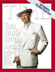 Tom Wolfe at his finest ... in our finest!