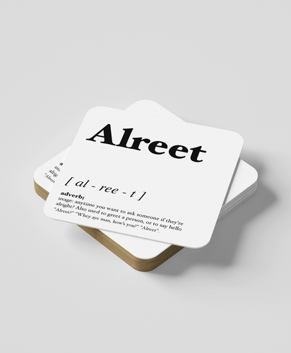 Alreet - Geordie Dialect Coaster (White)