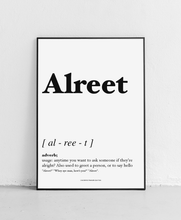 Load image into Gallery viewer, Alreet - Geordie Dictionary Print