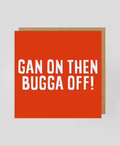Bugga Off - Greetings Card