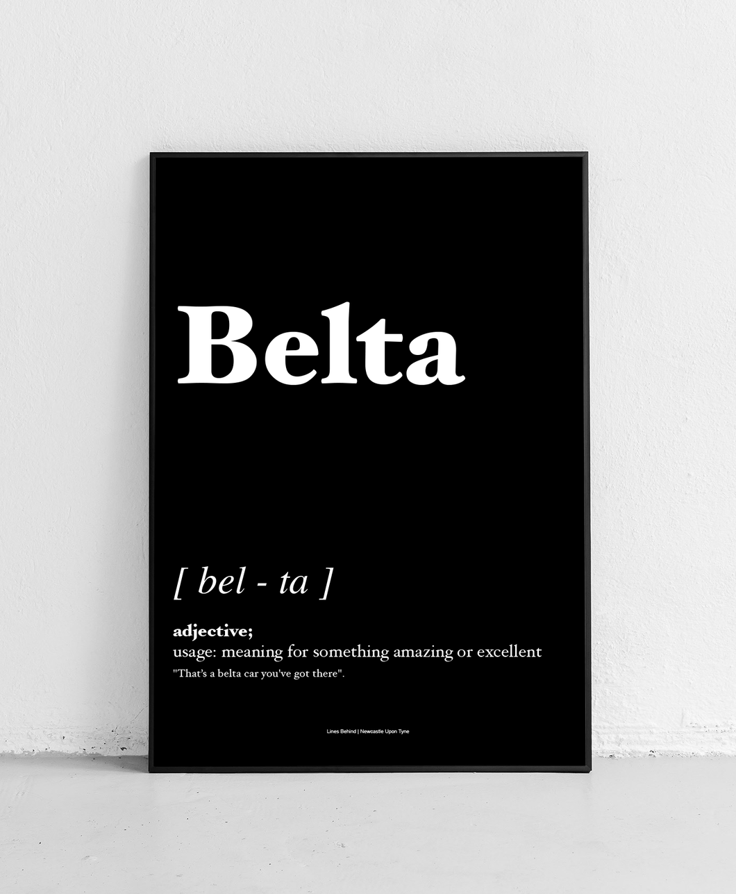 Belta - Geordie Dictionary Print