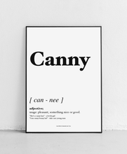Load image into Gallery viewer, Canny - Geordie Dictionary Print