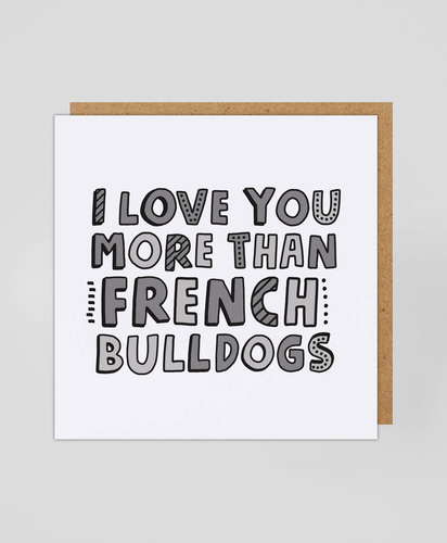 French Bulldogs - Greetings Card