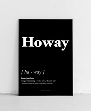 Load image into Gallery viewer, Howay - Geordie Dictionary Print