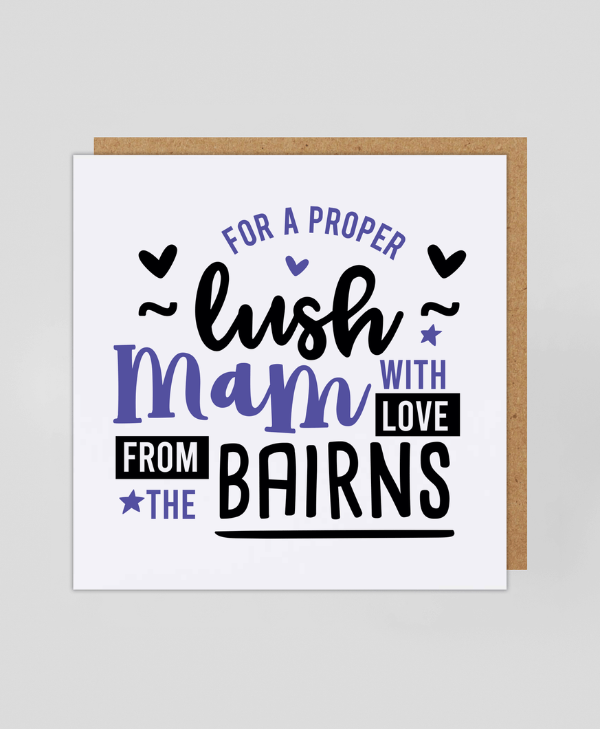 Mam Bairns - Greetings Card