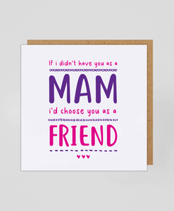 Mam Friend - Greetings Card