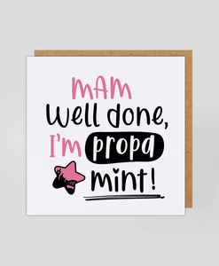 Mam Propa Mint (P) - Greetings Card