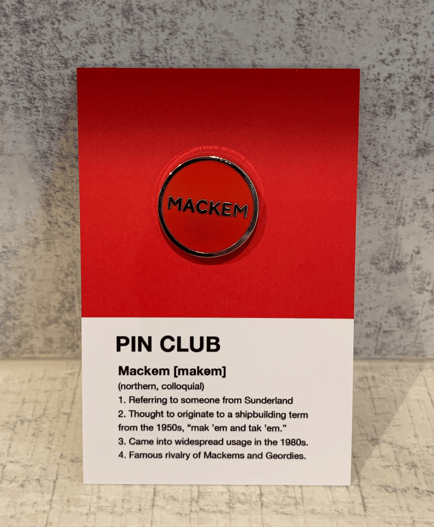 Mackem - Enamel Pin Badge