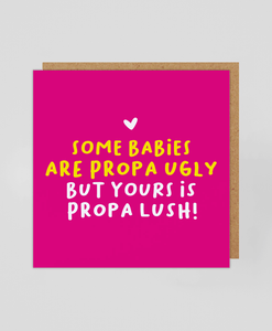 Propa Ugly (PINK) - Greetings Card