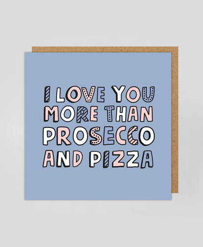 Prosecco & Pizza - Greetings Card