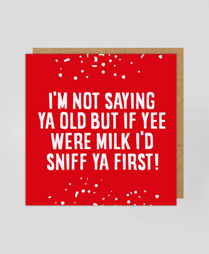 Sniff Ya First - Greetings Card