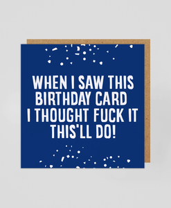 This'll Do - Greetings Card