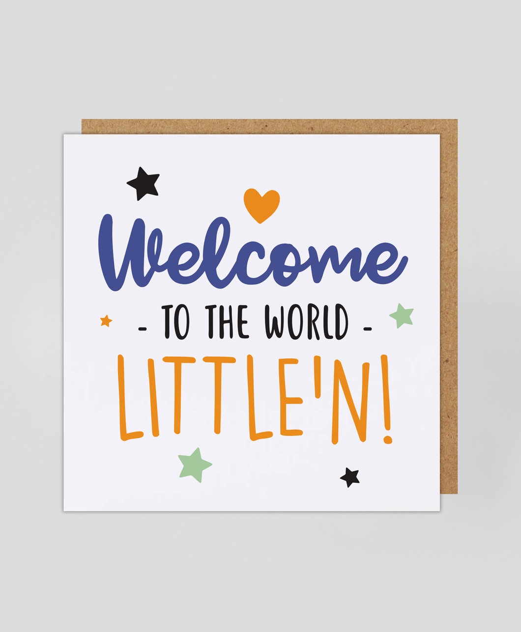 Welcome Little'n - Greetings Card