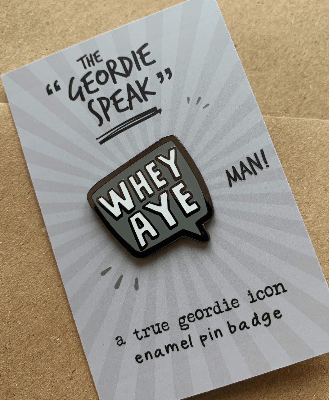 Whey Aye - Enamel Pin Badge