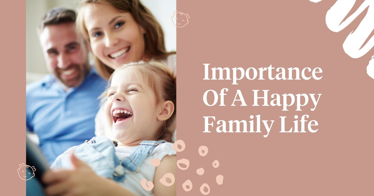Importance of a happy family life