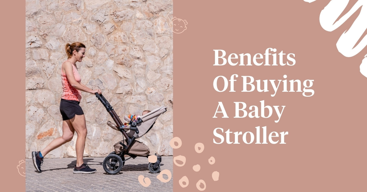 Benefits Of Buying A Baby Stroller