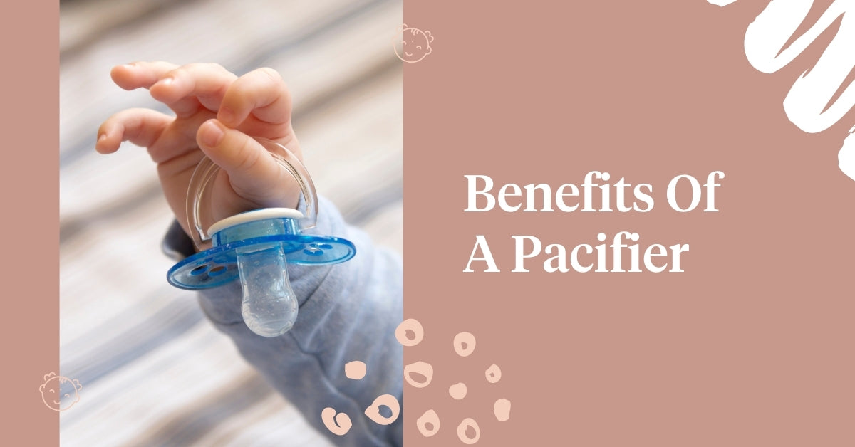 Benefits Of A Pacifier