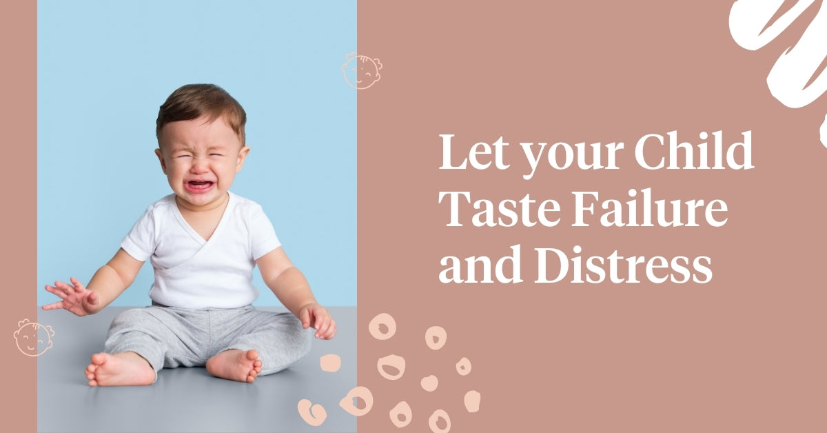 Let your Child Taste Failure and Distress