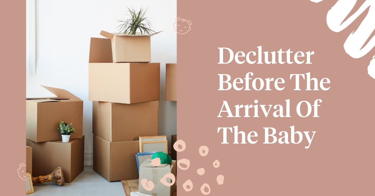 Declutter Before The Arrival Of The Baby