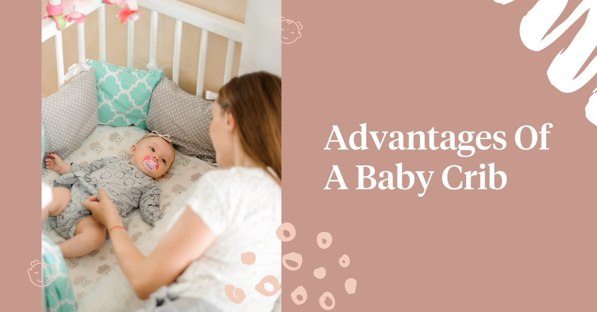 Advantages Of A Baby Crib