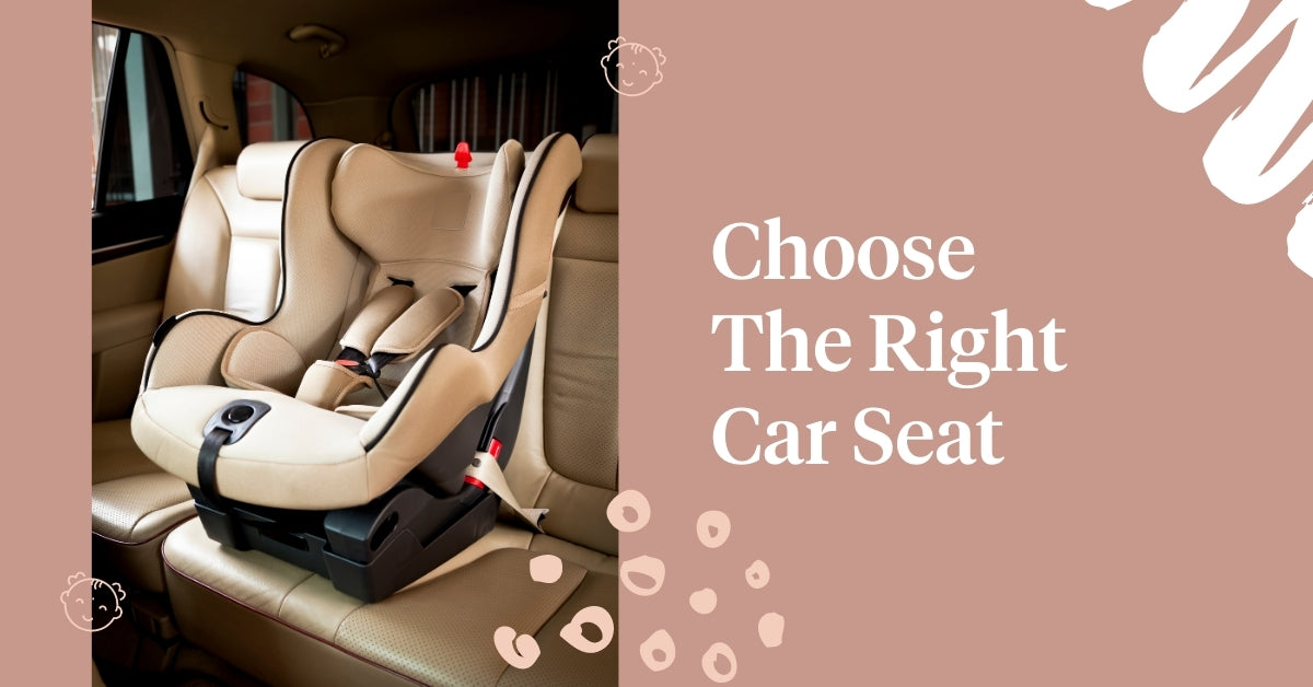 Choose The Right Car Seat