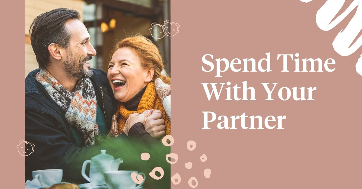 Spend Time With Your Partner