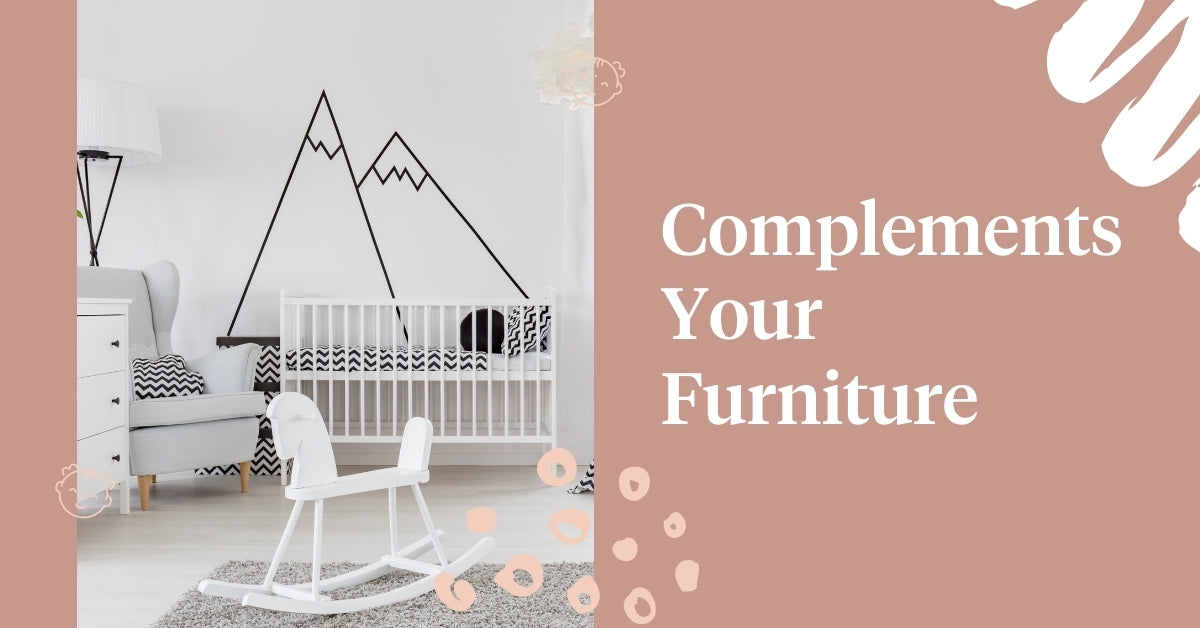 Complements Your Furniture